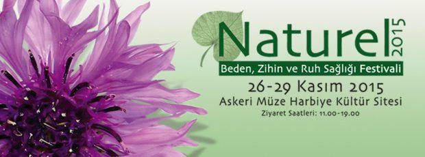 Doğalı ve Doğayı Sevenlerin Festivali: Naturel 2015