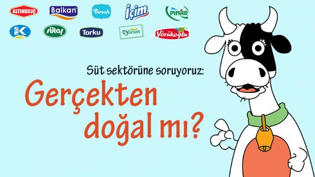 Süt sektörüne soruyoruz: Gerçekten doğal mı?