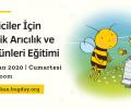 Tüketiciler için Ekolojik Arıcılık ve Arı Ürünleri Eğitimi – 27 Haziran 2020