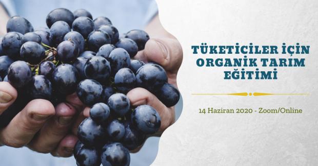 Tüketiciler için Organik Tarım Eğitimi – 14 Haziran 2020