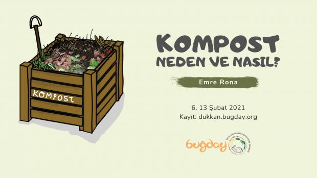 """""""Kompost: Neden ve Nasıl""""  Etkinliği – 6 ve 13 Şubat 2021"""