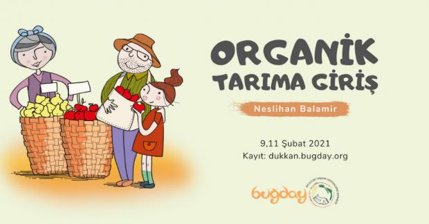 Organik Tarıma Giriş – 9 ve 11 Şubat 2021