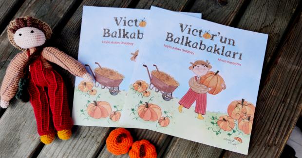 """""""Victor'un Balkabakları"""" masal kitabının 3. baskısı çıktı"""